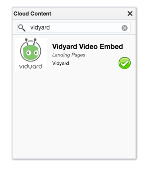 In the Cloud Content list, search for Vidyard Video Embed.