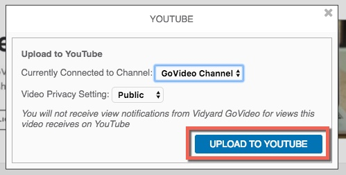 Interface to Upload GoVideo recording to YouTube