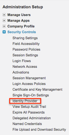 Identity Provider menu is found under Security Controls menu in Salesforce.