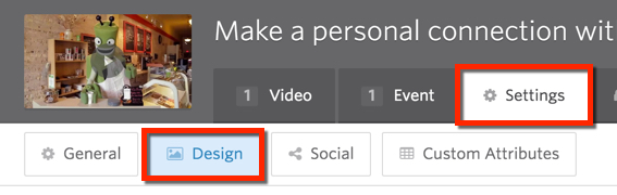 Select Design in the Settings tab.