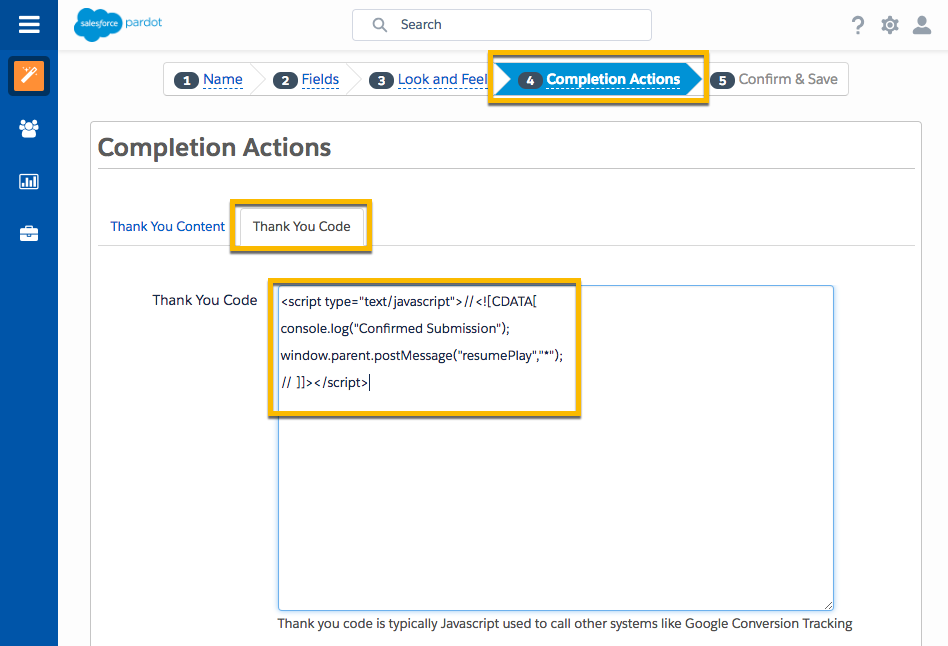 Pardot form creation flow, indicating Step 4 Completion Actions. This is where you place the resume playback script.