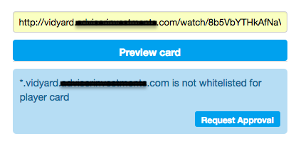 Request Approval on the preview card in Twitter Card Validator