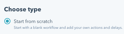 Click start from scratch and then the create workflow button