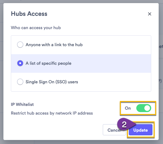 Enabling IP Whitelist as a security option on your hub