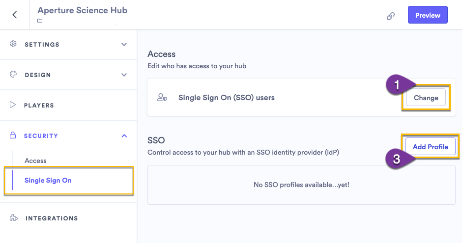 Selecting Single Sign On to manage access to your hub