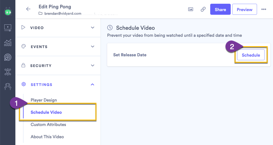 Selecting the Schedule Video option from the setting