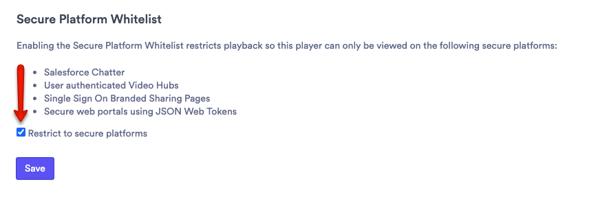Restrict to Secure Platforms checkbox