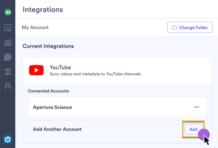 Selecting the option to connect another YouTube account to Vidyard