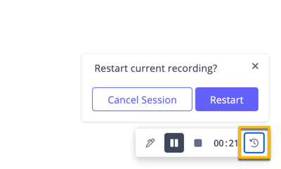 Selecting the button to eithe restart or cancel your recording session altogether
