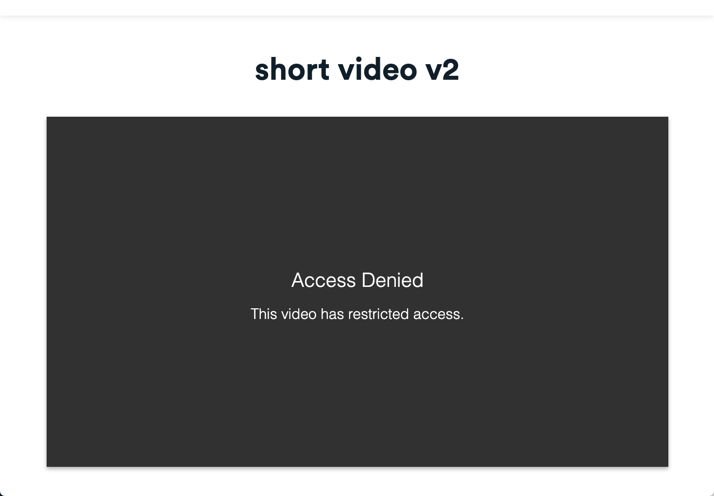 Error that appears on a video when the viewer is not connected to a permitted IP address