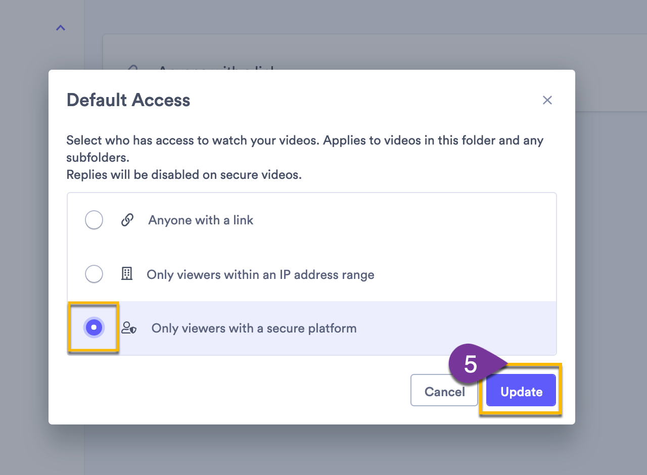 Selecting the option Only viewers with a secure platform