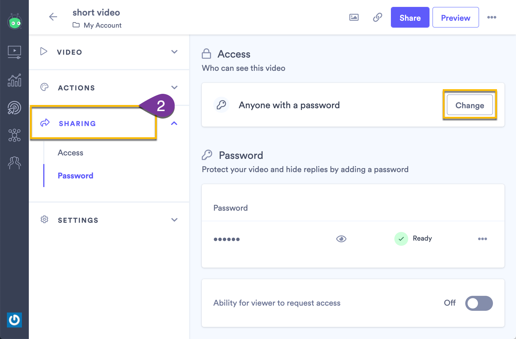 Changing the video access setting to Anyone with a password, if it is not already selected